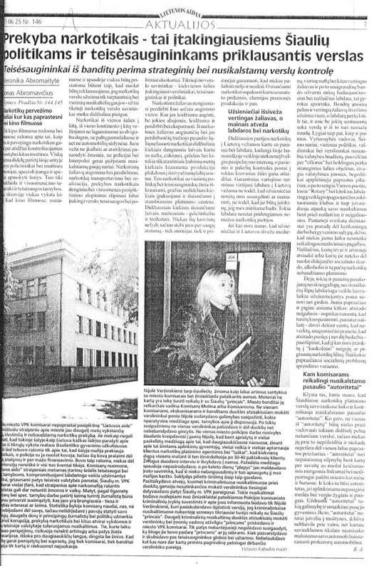 Šiaulių ONTT (Organizuotų nusikaltimų tyrimo tarnyba) dešimt metų valdė narkotikų prekybą, policijos šefas Saulius Skvernelis nieko apie tai nežinojo