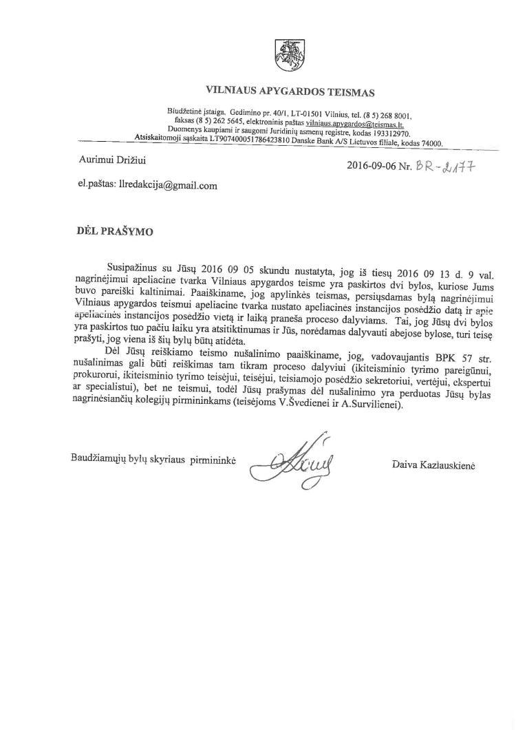 Vilniaus apygardos teismas dirba kaip nusikalstamas susiviejinimas