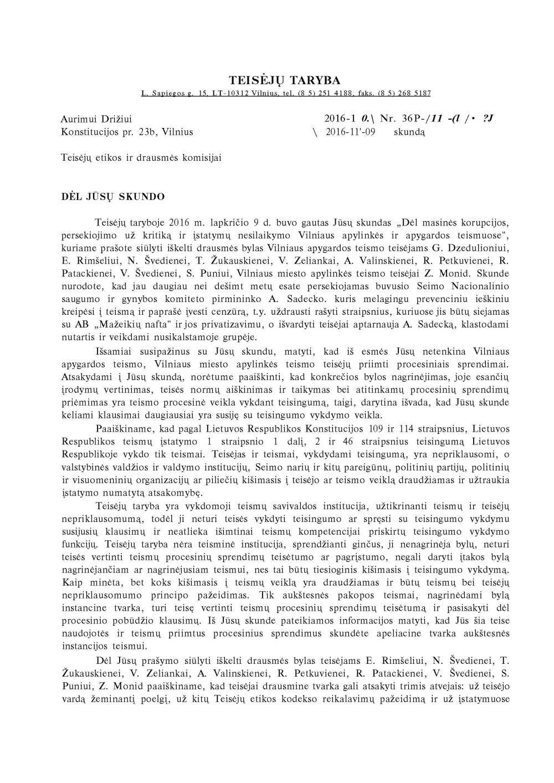 """Vilniaus apygardos teismo Civilinių bylų skyriaus pirmininkė Neringa Švedienė pripažino, kad šis teismas gali nebūti objektyvus """"Laisvo laikraščio"""" ir jo redaktoriaus A.Drižiaus atžvilgiu"""