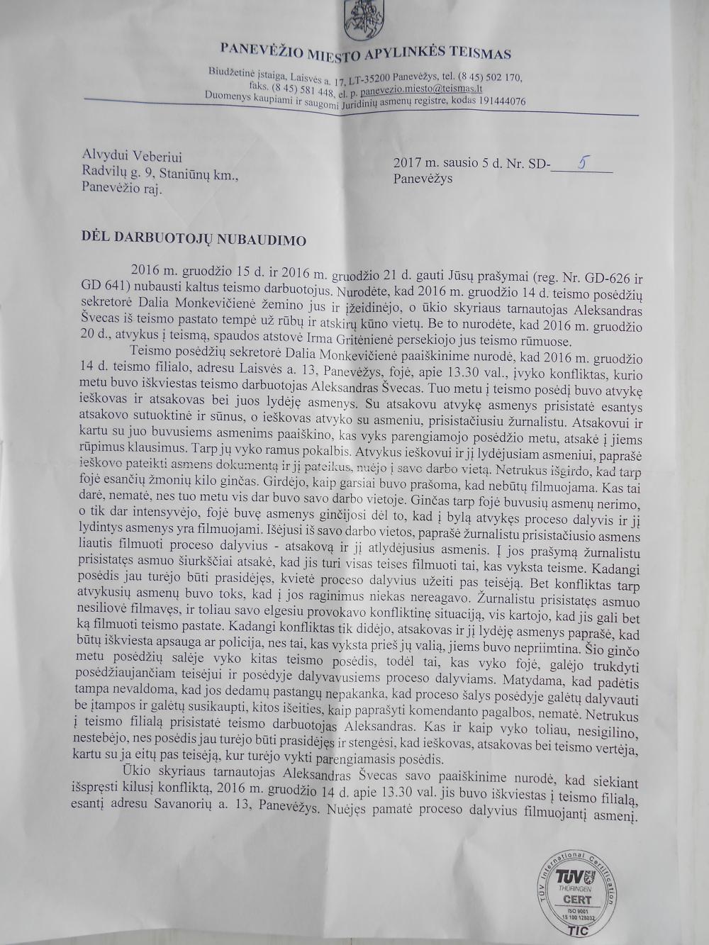 Panevėžio apylinkės teismas : teismo darbuotojas teisėtai grasino mirtimi LL žurnalistui