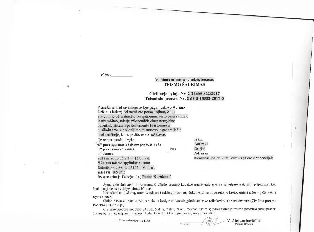 Vilniaus apylinkės teisme pradedamas nagrinėti LL redaktoriaus A.Drižiaus 1 mln. eurų ieškinys prieš Lietuvą dėl teisėjų piktnaudžiavimo, sistemingo dokumentų klastojimo ir nusikalstamo susivienijimo teismuose ir generalinėje prokuratūroje
