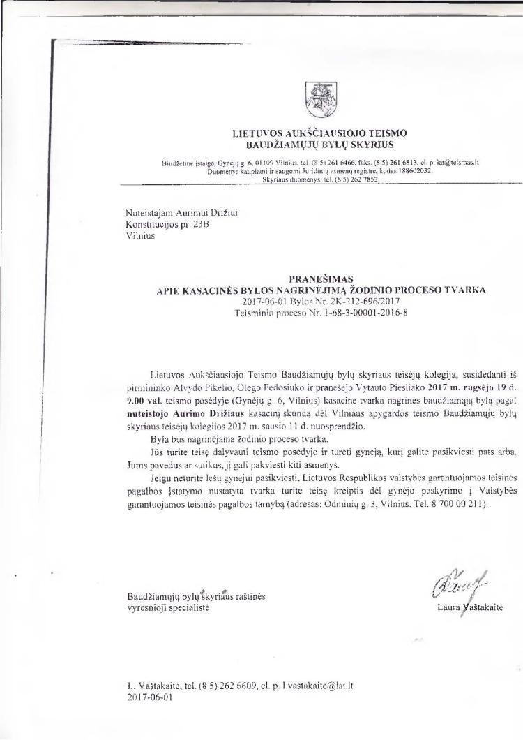 """Aukščiausias teismas  rugsėjo 19 d. žodine tvarka nagrinės LL redaktoriaus A.Drižiaus skundą, nuteistą už straipsnį """"Mafija visiškai užvaldė Generalinę prokuratūrą"""""""
