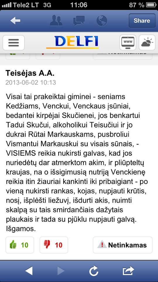 Baisus komentaras, publikuotas Delfi svetainėje po to, kai Neringa Venckienė su sūnumi Karoliu pasitraukė iš Lietuvos į JAV