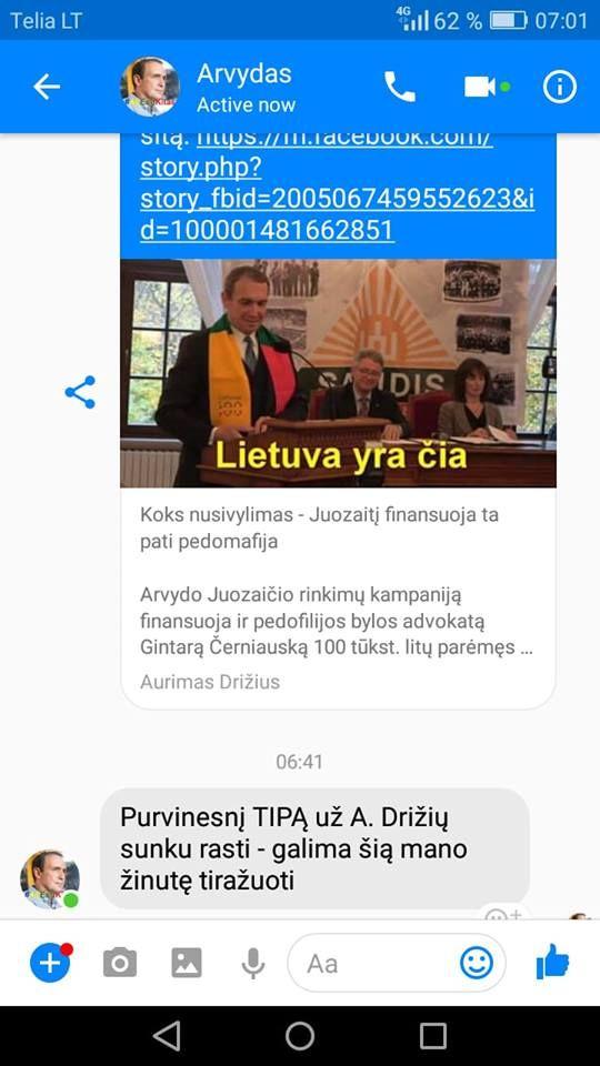 Vilties prezidentas Arvydas Juozaitis : purvinesnį tipą už Aurimą Drižių sunku rasti – galima šią mano žinutę tiražuoti