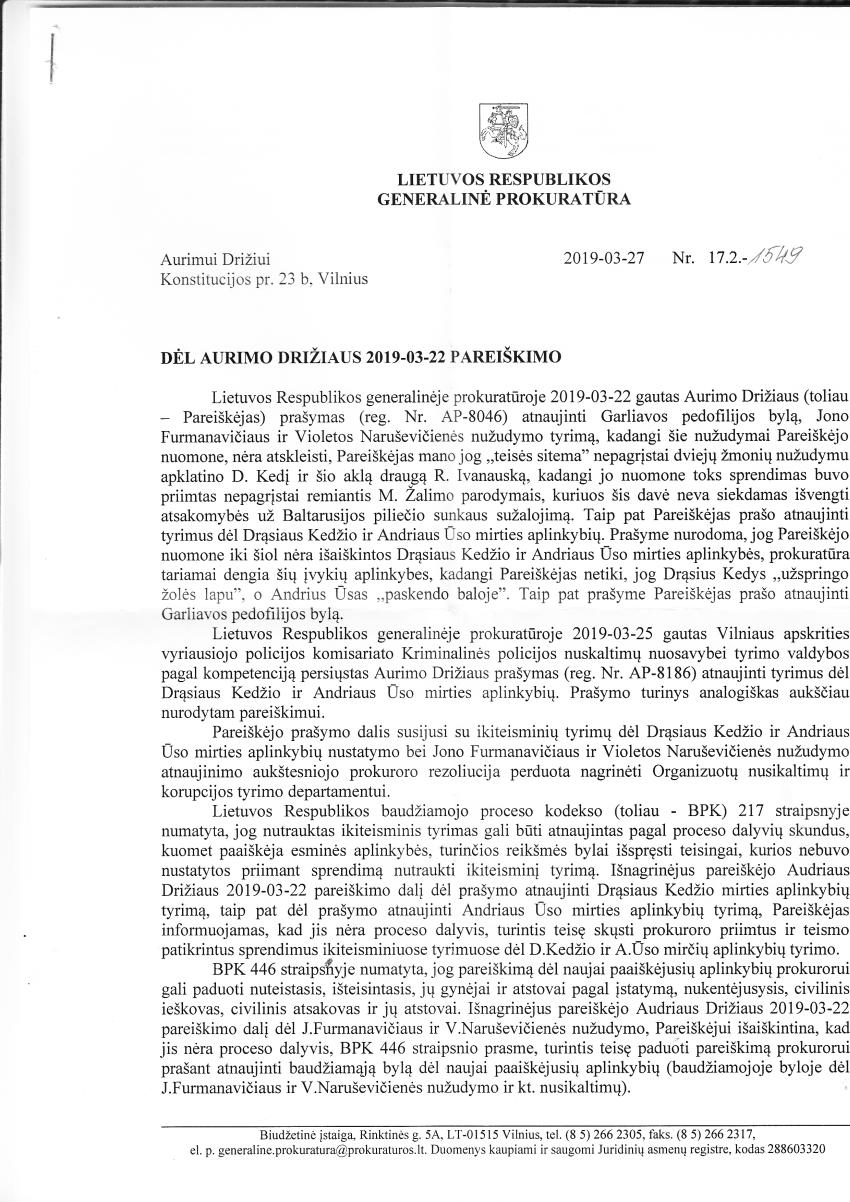 Prokuratūra turės dar kartą nustatyti, kas nužudė Drąsių Kedį, Andrių Ūsą, Joną Furmanavičių ir Violetą Naruševičienę (pildoma)