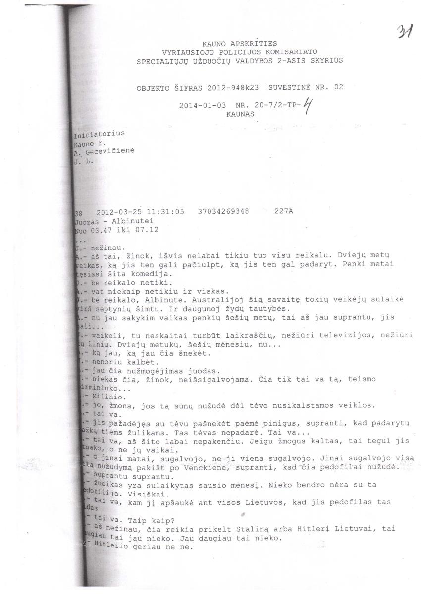 S.Skvernelio gaujoje – tylus ir žiaurus banditų tarpusavio karas