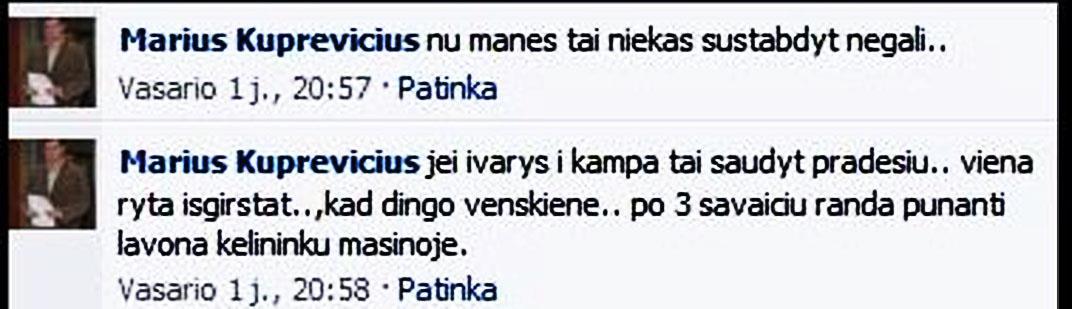 Marius Kuprevičius grasina, kad Neringa Venckienė dings, ir bus rastas jos kūnas