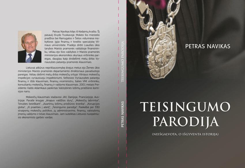 """Petras Navikas : KNYGA """"TEISINGUMO PARODIJA (neišgalvota, o išgyventa istorija)"""""""