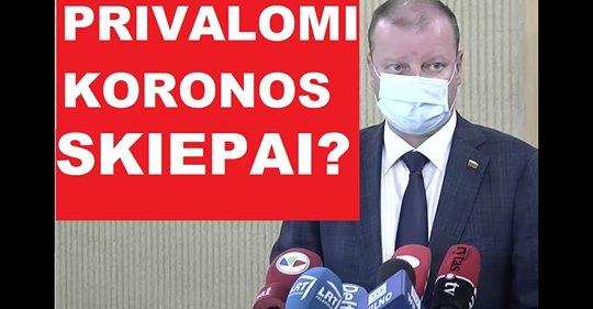 S.Skvernelio planas B - prievarta skiepyti visą tautą, kad nereikėtų išmesti vakcinos už 100 mln. eurų?