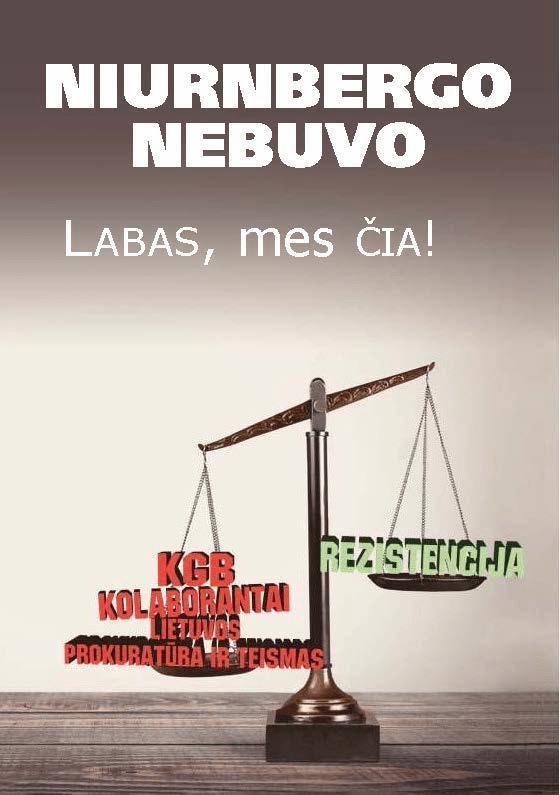 "Algirdas Endriukaitis : ""KGB kolaborantai - Lietuvos prokuratūra ir teismas"""