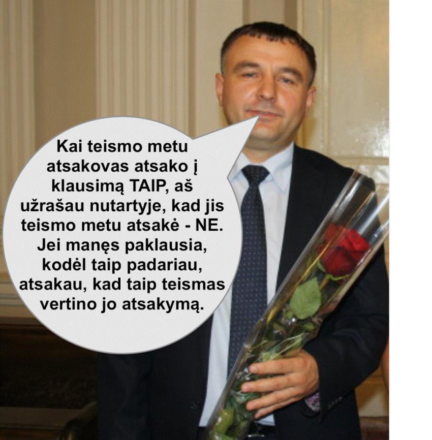 """Teisėjas Vaclovas Paulikas: """"Myžau ant tiesos ir ant įstatymų"""""""