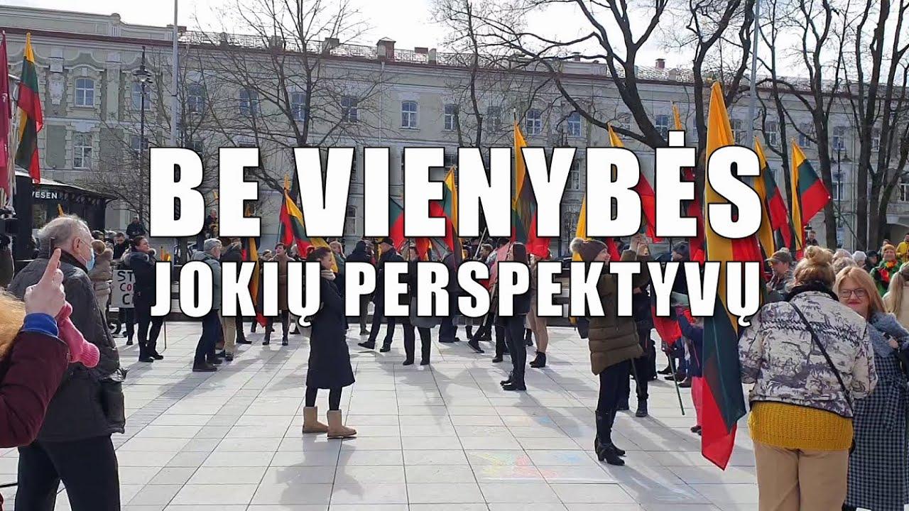 Be vienybės - jokių perspektyvų   Kazimieras Juraitis   2021 03 20