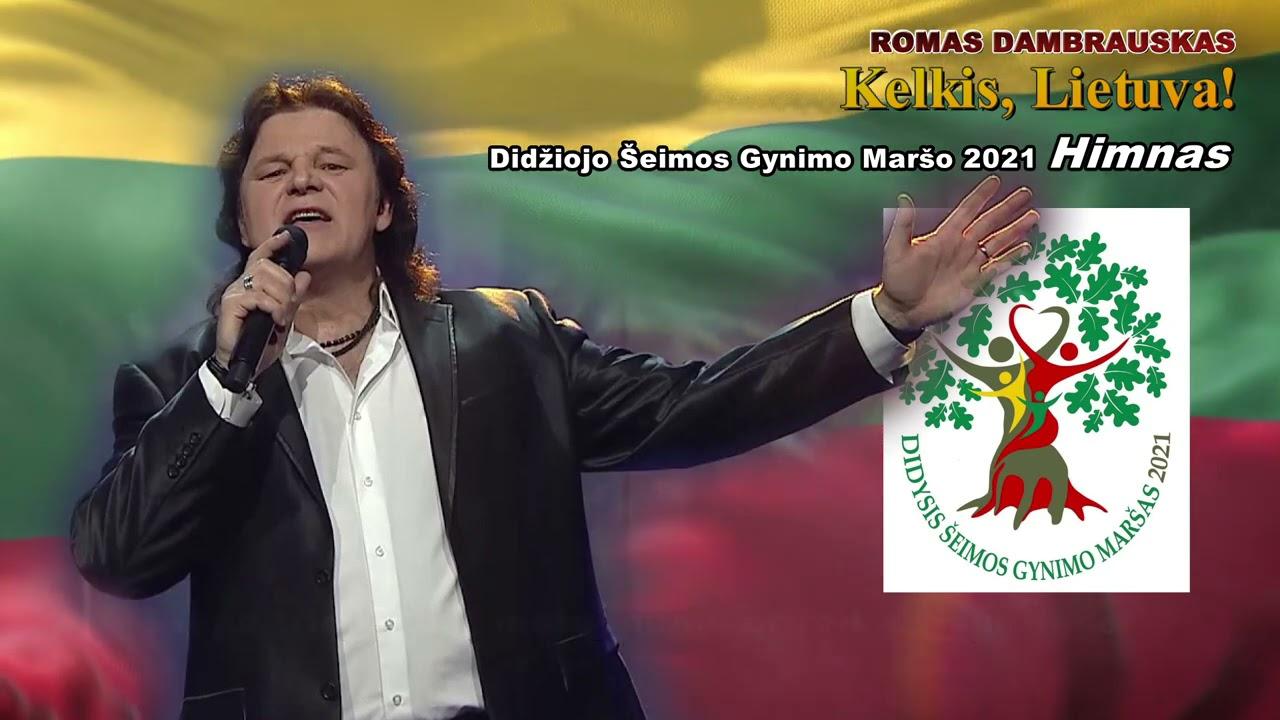 Kelkis, Lietuva! Romas Dambrauskas