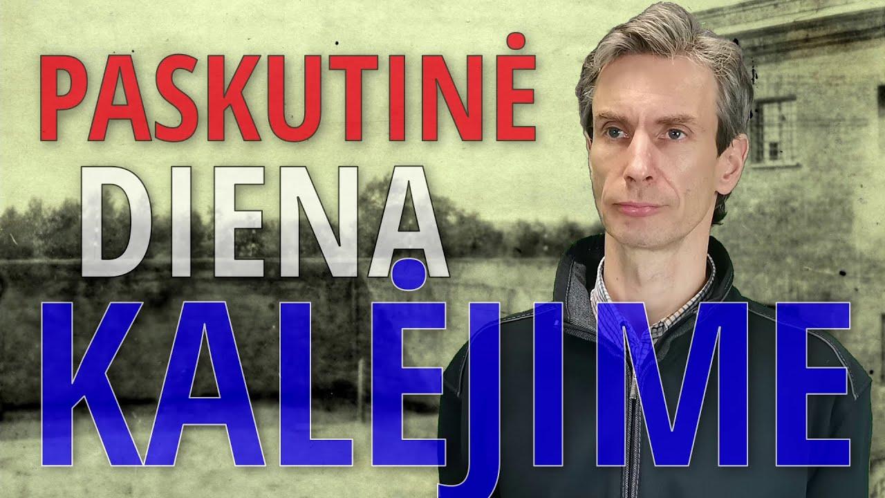 Paskutinė diena kalėjime | Algirdas Paleckis | 2021 06 13