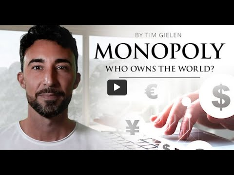 Monopoly - Who owns the world? A documentary by Tim Gielen 2021